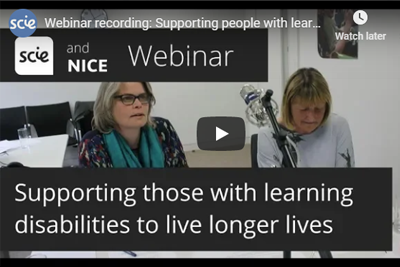 Webinar: Supporting people with learning disabilities to live longer, healthier lives